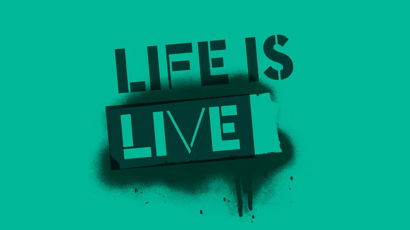 """Festival theme  """"Life is Live"""""""